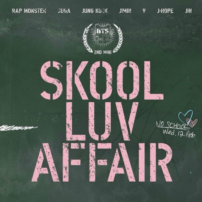 Skool Luv Affair is the second extended play by South Korean boy group BTS. The album was released on February 12, 2014 by  Big Hit Entertainment.