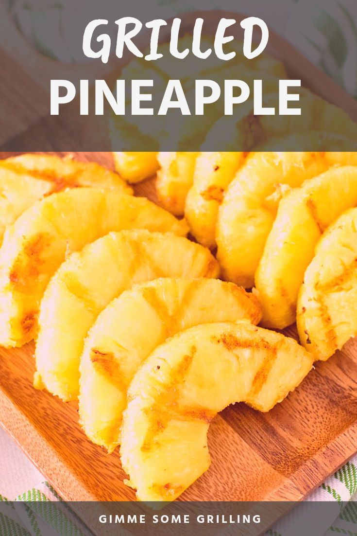 Grilled Pineapple is a healthy recipe with only two ingredients made on your grill that will satisfy your sweet tooth! It's such a simple side dish and everyone will love it! #grilled #pineapple #grilleddesserts