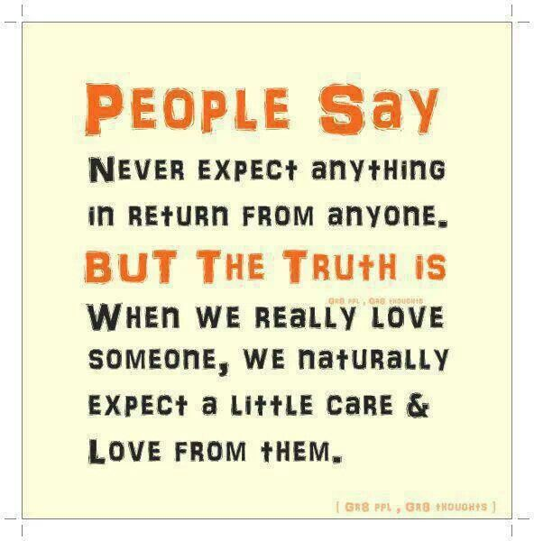 It Is Only Natural Never Expect Anything Expectation Quotes Inspirational Quotes