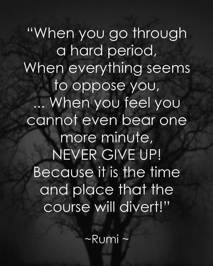 So Many People Are Struggling And Going Through Hard Time If I Was To Note Mine Quotes About Strength Giving Up Quotes Quotes About Strength In Hard Times