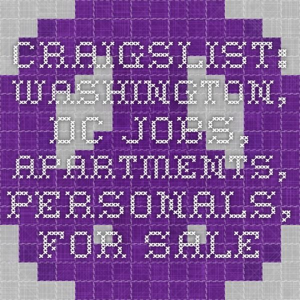 Craigslist Washington Dc Jobs Apartments Personals For Sale