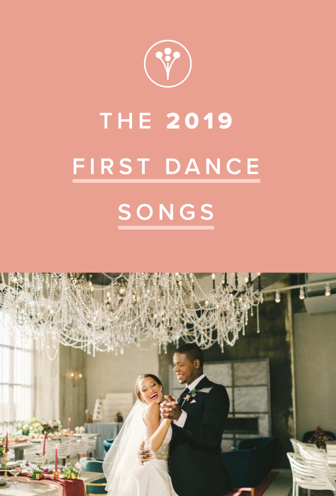 The Best 2020 First Dance Songs to Kick Off Your Reception