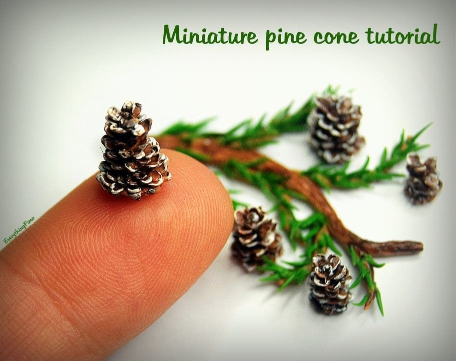 Miniature Pine Cone Tutorial Polymer Clay Christmas Polymer Clay Miniatures Dollhouse Miniature Tutorials