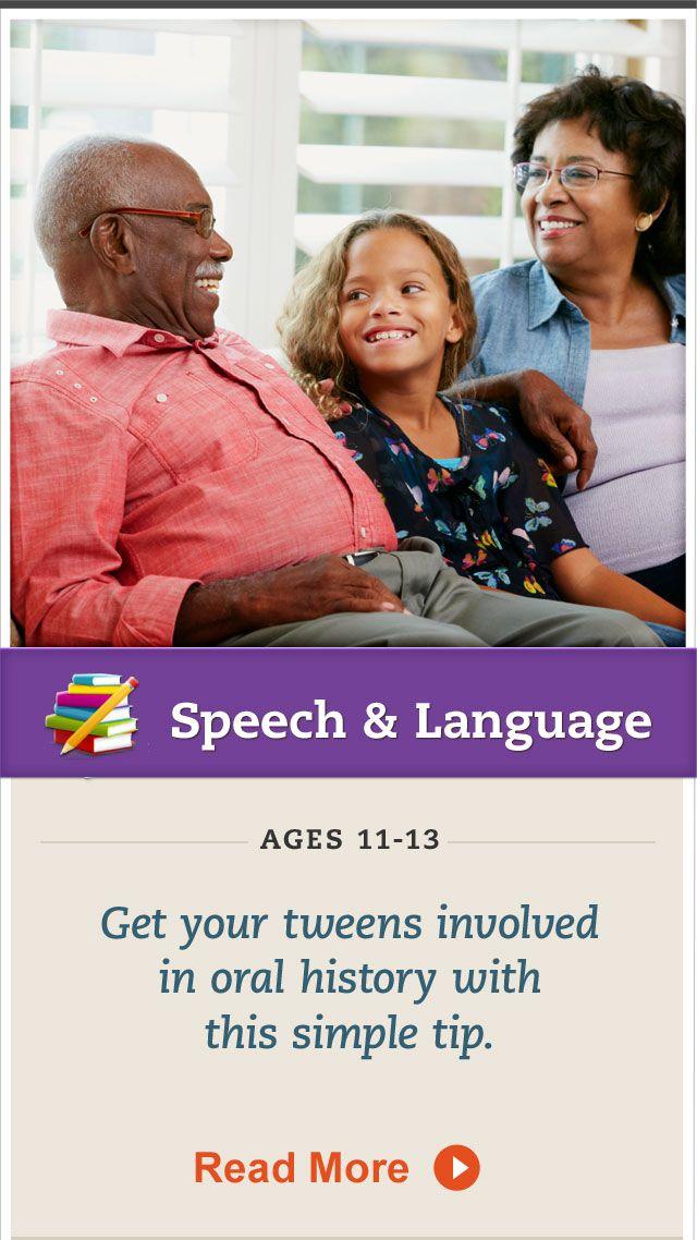 Encourage your tween to interview elder relatives. Click for details. #SpeechandLanguage