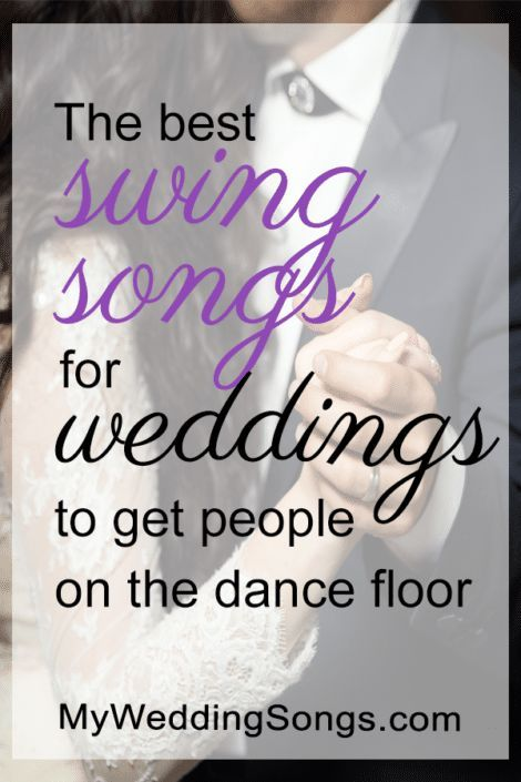 50 Best Swing Songs for Weddings! Songs your guests will love ...