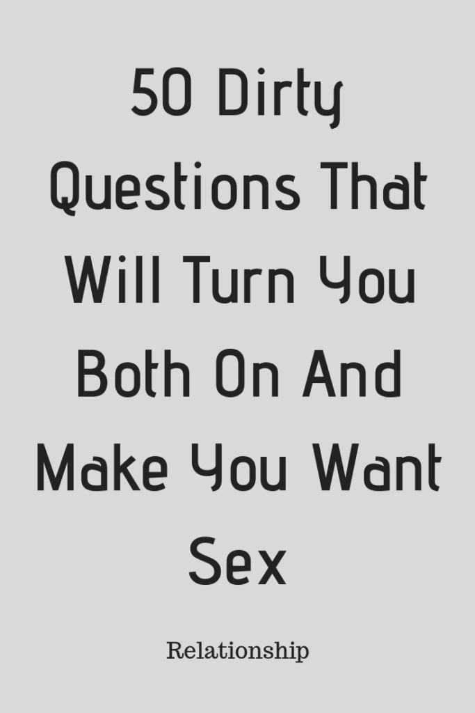 what questions turn a girl on