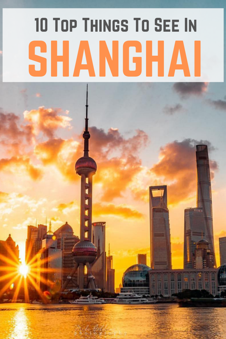 10 Top Things To See In Shanghai China Travel Shanghai China Travel Guide