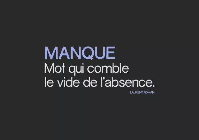 Manque Mot Qui Comble Le Vide De L Absence Citations