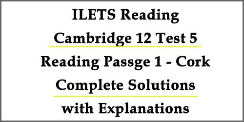 IELTS Reading: Cambridge 12 Test 5 Passage 1- Cork