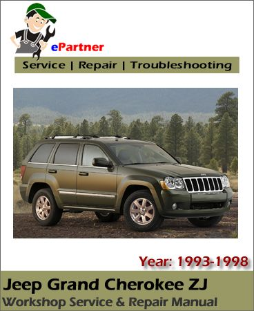 Download Jeep Grand Cherokee Zj Service Repair Manual 1993 1998 Jeep Grand Cherokee Jeep Grand Jeep Grand Cherokee Zj