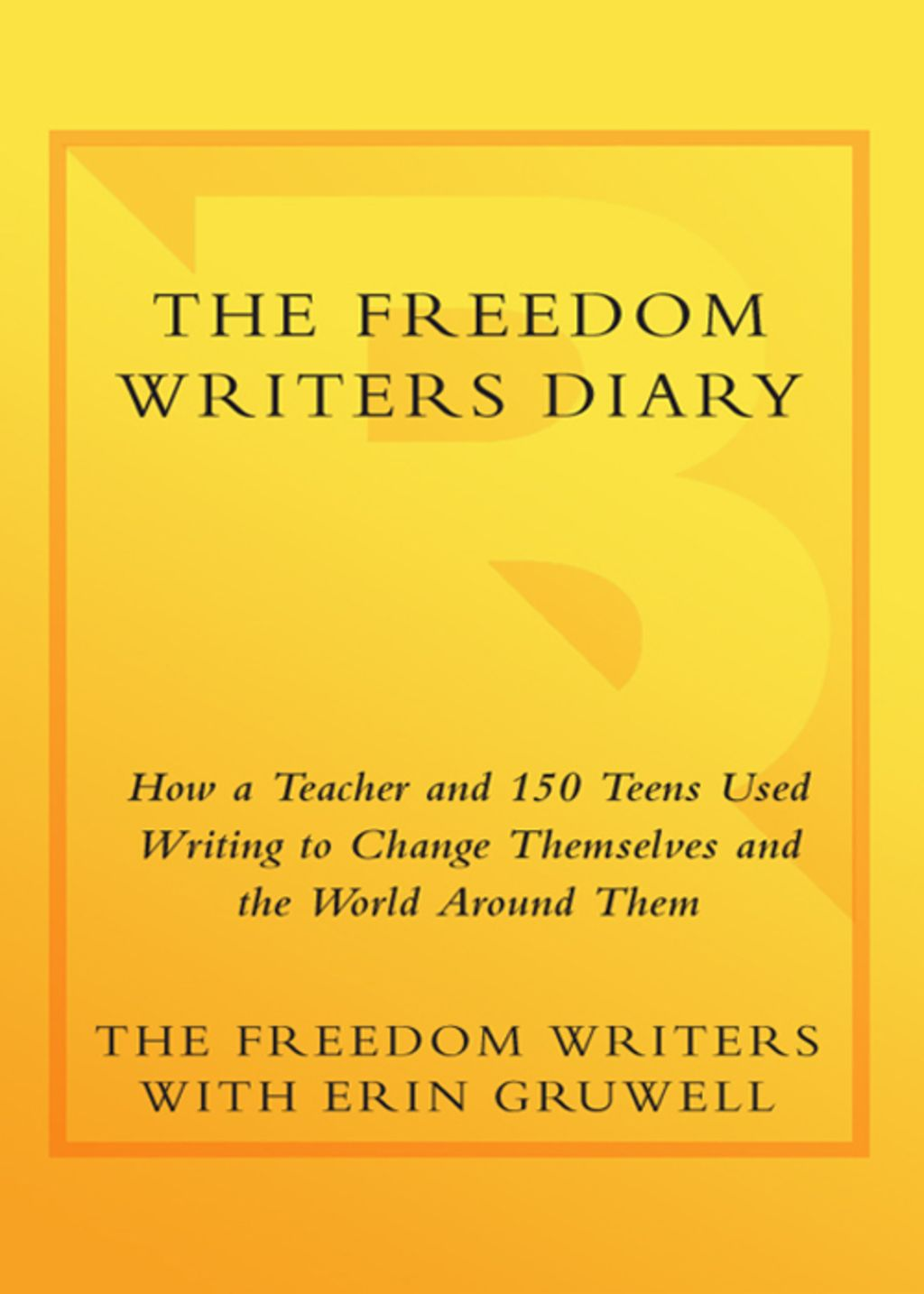 The Freedom Writers Diary Ebook