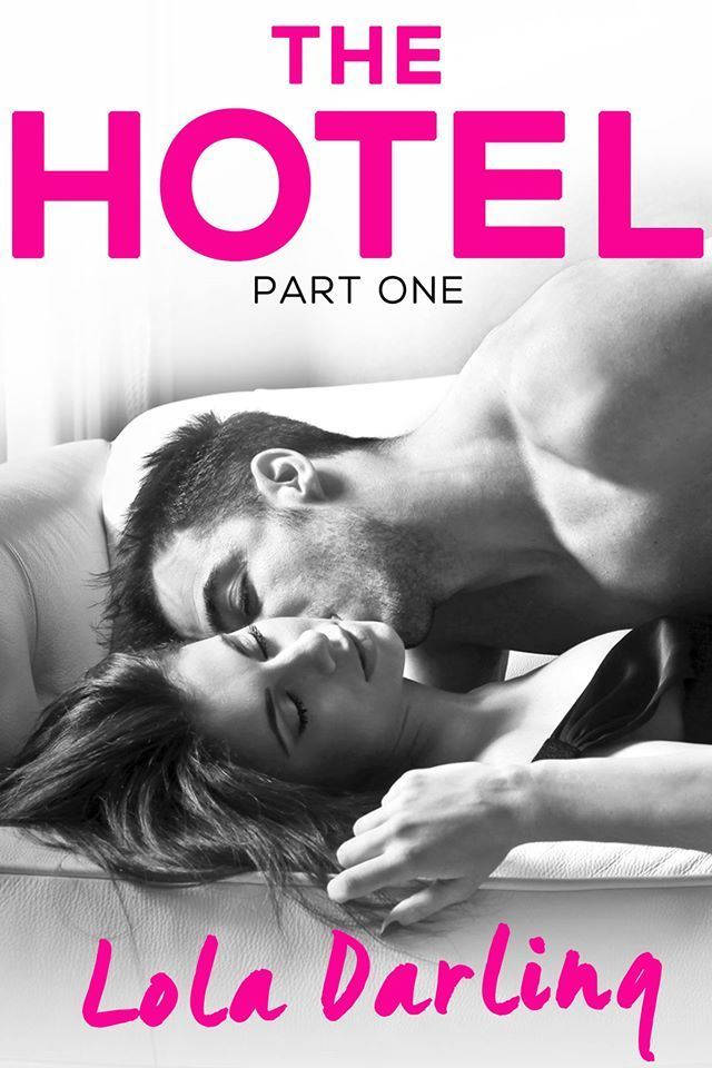 The Hotel by Lola Darling. Part 1 of a 3 book romance series. Free! http://www.ebooksoda.com/ebook-deals/the-hotel-by-lola-darling