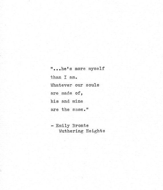 """Photo of Wuthering Heights Hand Typed Quote """"…he's more myself than I am."""" Emily Bronte Romantic Gift Vintage Typewriter Heathcliff Love Print"""