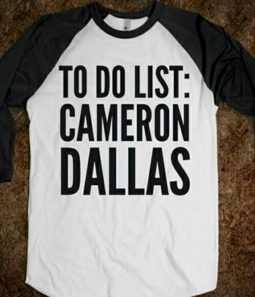 """Cameron dallas shirt, so true. With me my to do lost is """"OneRepublic and Ryan Tedder"""" every day literally my alarm clock is OneRepublic and it says """"Ryan Tedder"""" :)"""