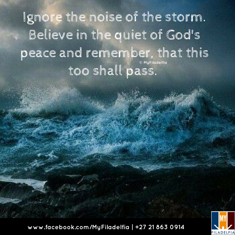 Ignore the noise of the storm Believe in the quiet of God s
