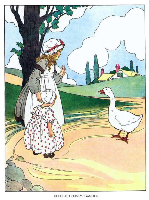 The Real Mother Goose ~ Goosey, Goosey, Gander