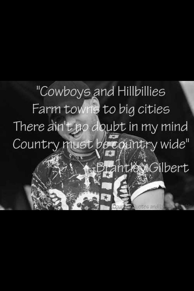 Lyric brantley gilbert just as i am lyrics : Country Must Be Country Wide :) | Play Something Country ...
