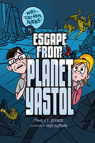 (2013) Escape from Planet Yastol (Way-Too-Real Aliens Book 1) by Pamela F. Service - Darby Creek TM 08-01 #firstaid