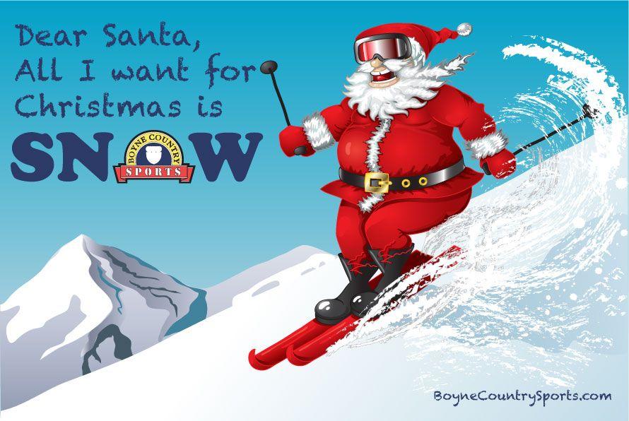 Dear Santa Country sports, Kids snow gear, Fun sports