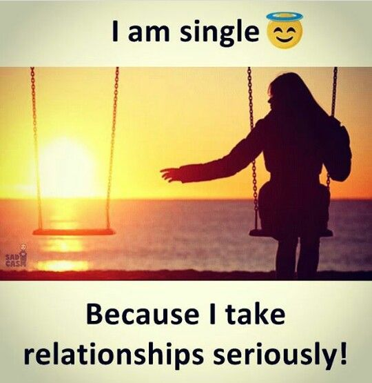 I Am Single Me Pinterest Lonely Quotes Attitude Quotes And