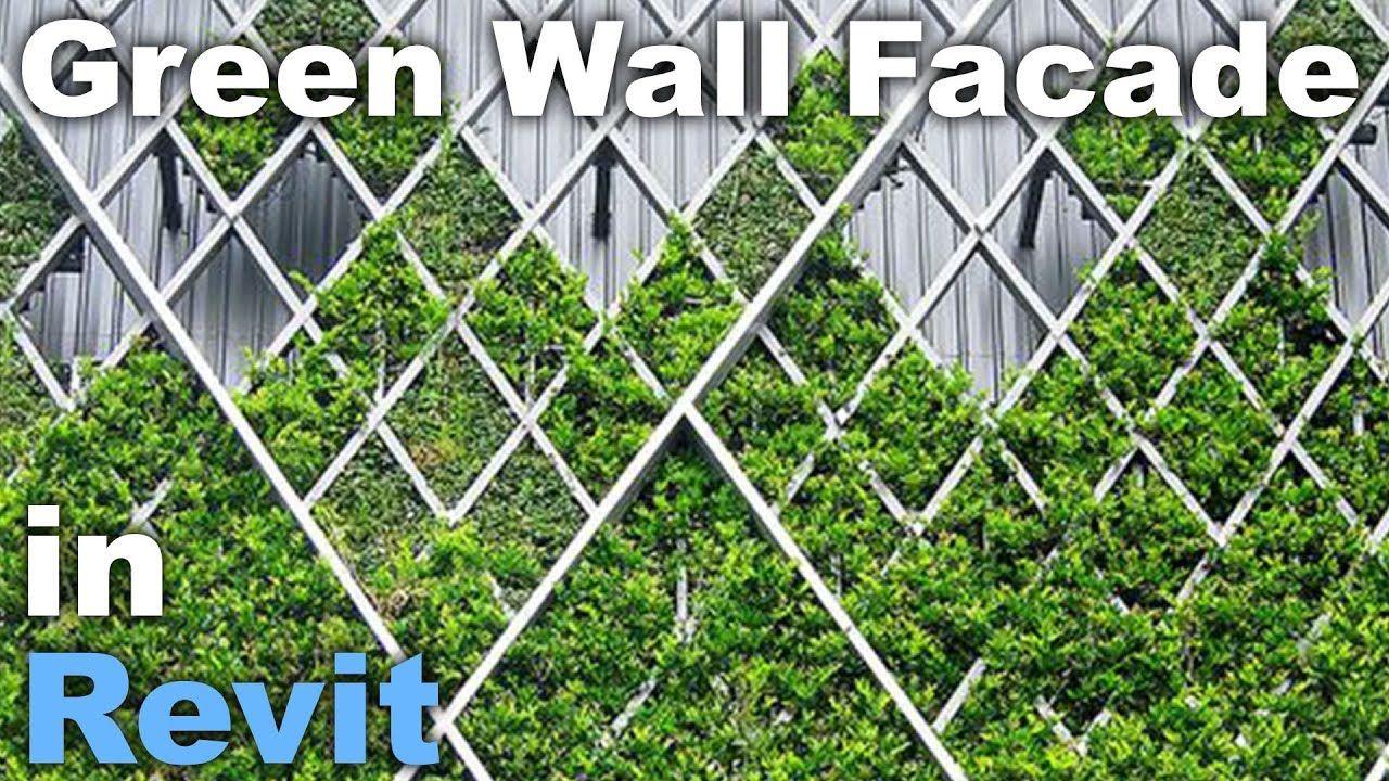 Green Wall Facade In Revit Tutorial Family Link