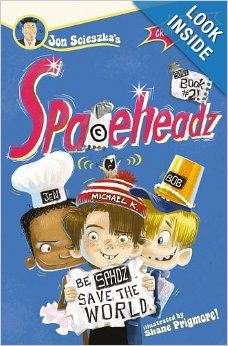 SPHDZ Book #2! (Spaceheadz): Jon Scieszka, Shane Prigmore: 9781416979548: Amazon.com: Books