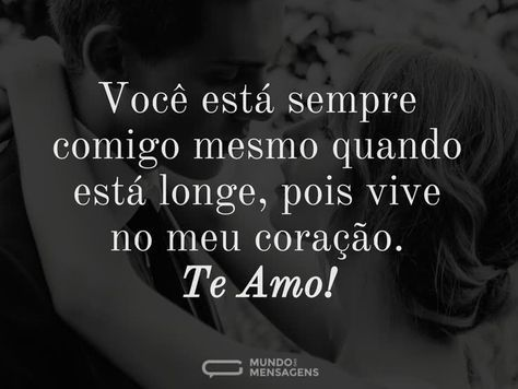 Voce Esta Sempre Comigo Amor Textos Romanticos Amor Mensagens