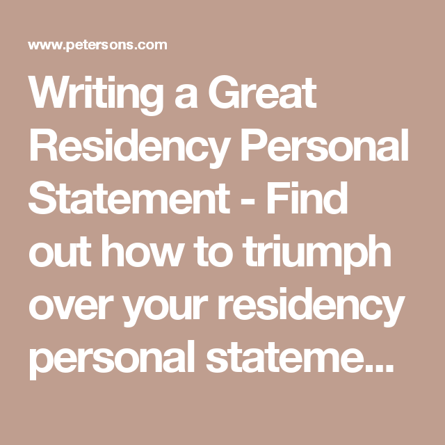 Writing A Great Residency Personal Statement  Find Out How To