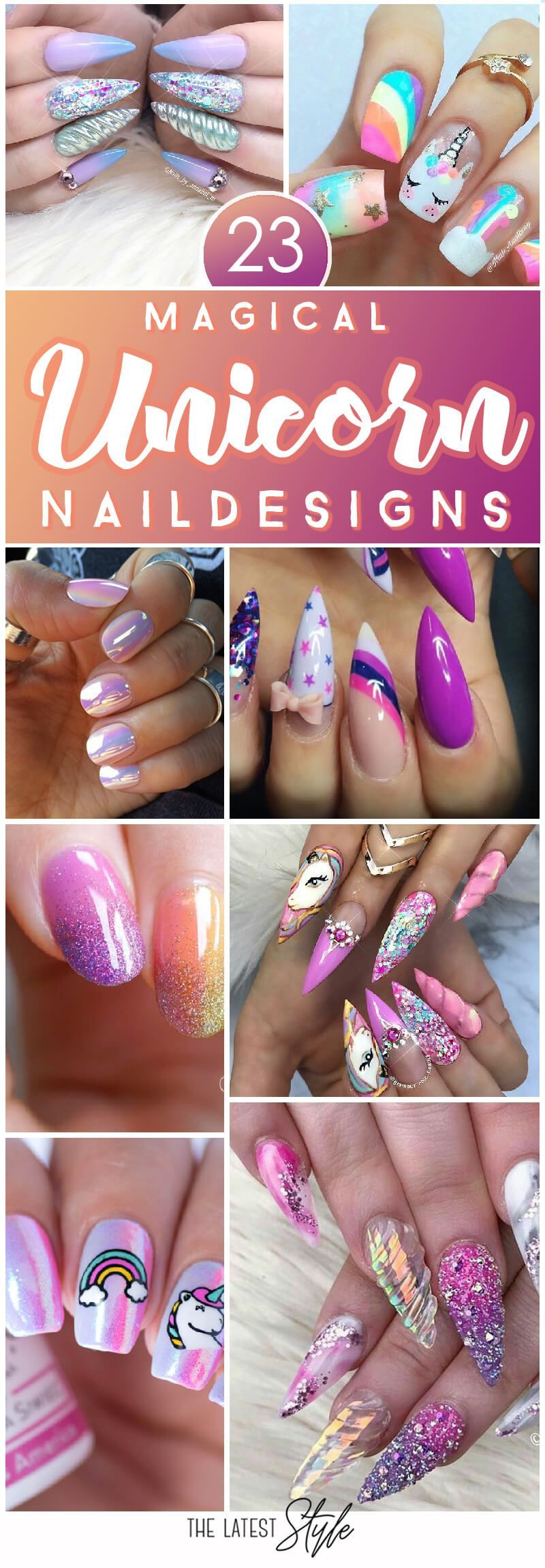 23 Nail Ideas To Try This Spring: 23 Magical Unicorn Nail Designs You Will Go Crazy For