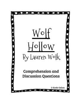 Wolf Hollow by Lauren Wolk Comprehension and Discussion