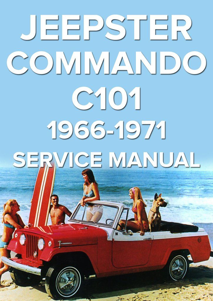 jeepster commando 1966 1971 service manual amc car manuals rh pinterest com Jeep Wrangler Repair Manual Chilton jeep commander service manual