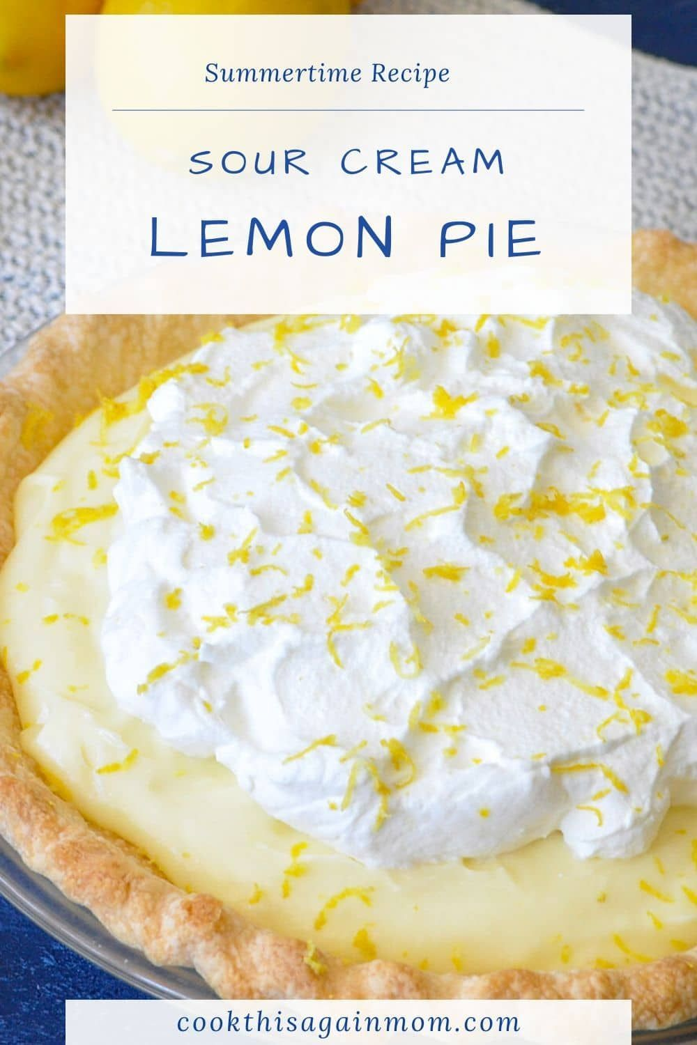 We Love Lemon Pie When I Found This Recipe For Sour Cream Lemon Pie In My Mom S Old Recipe Box I Had To Give In 2020 Lemon Sour Cream Pie