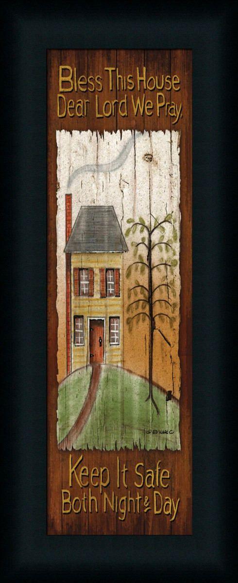 Bless This House Dear Lord We Pray by Ed Wargo - Art Print Framed & Unframed at www.framedartbytilliams.com