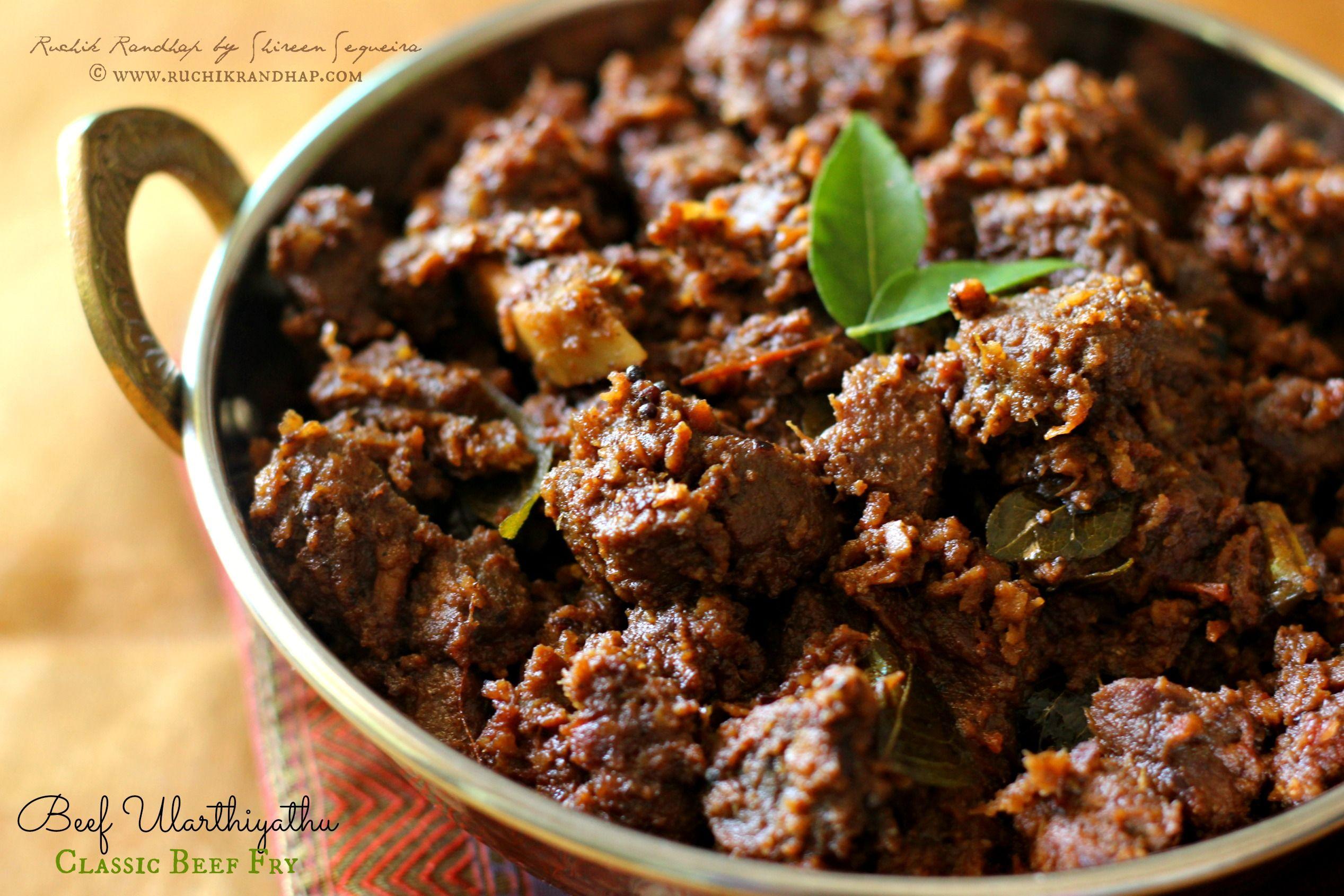 Beef Ularthiyathu Classic Kerala Style Beef Fry Ruchik Randhap Indian Beef Recipes Indian Food Recipes Beef Recipes