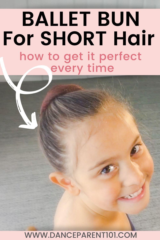 How To Do A Ballet Bun On Short Hair Hair Hack Short Hair Styles Ballet Hairstyles Short Hair For Kids