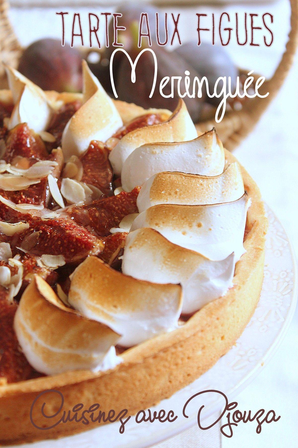 Tarte aux figues et sa touche de meringue italienne - Cuisiner des figues fraiches ...