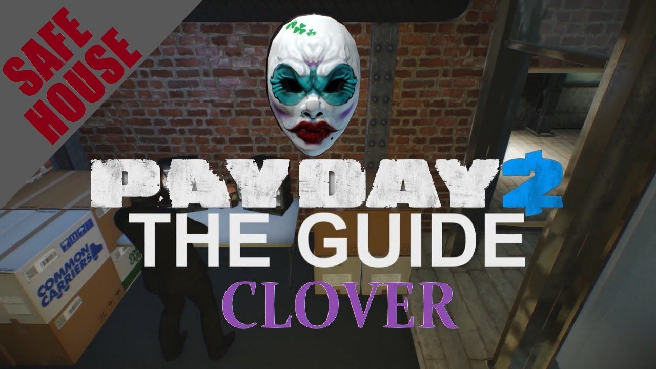 [ Clover ] Safehouse Fully Upgraded Tour / Overview - Payday 2 - Customi...