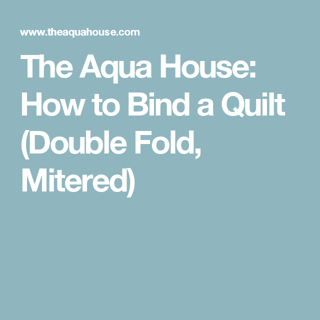 How To Bind A Quilt (Double Fold, Mitered) (With Images