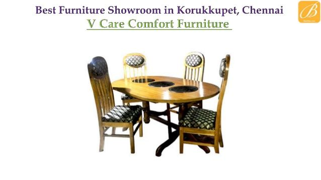 V Care Comfort Furniture Is The Best Furniture Showroom In Chennai It Is The Leading Furniture Manufactur Furniture Showroom Cool Furniture Wood Furniture Diy
