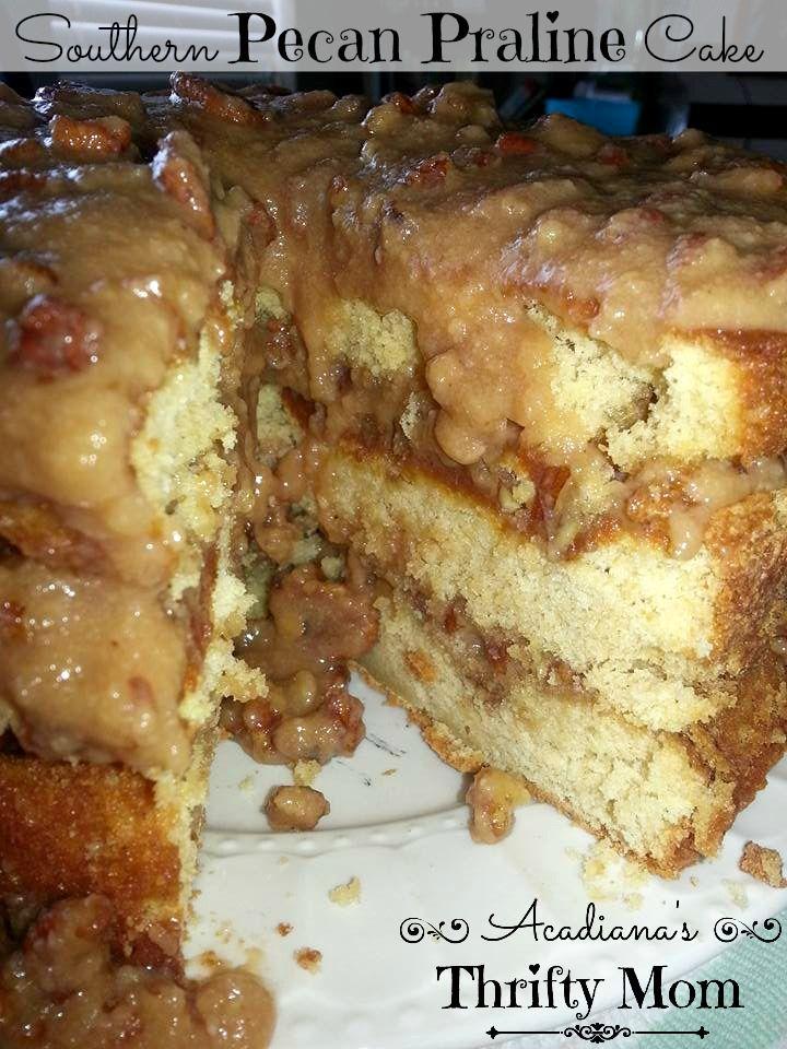 Southern Pecan Praline Cake Pecan Praline Cake Praline