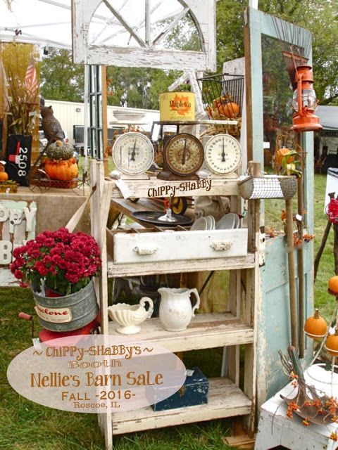 Chippy Shabby S Booth Nellie S Barn Sale Fall 2016 Roscoe Illinois Barn Sale Craft Booth Displays Antique Booth Displays