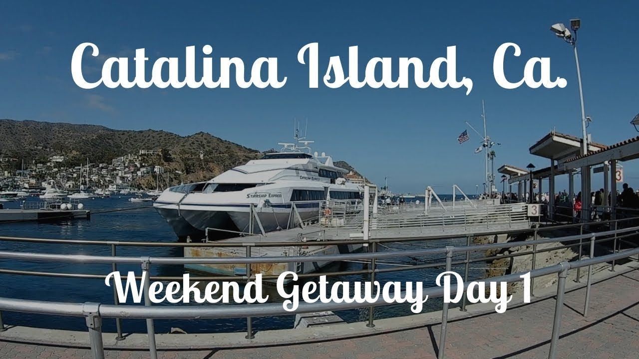Weekend Getaway Day 1 Santa Catalina Island Ca 2018 In 2020 Catalina Island Santa Catalina Island Santa Catalina