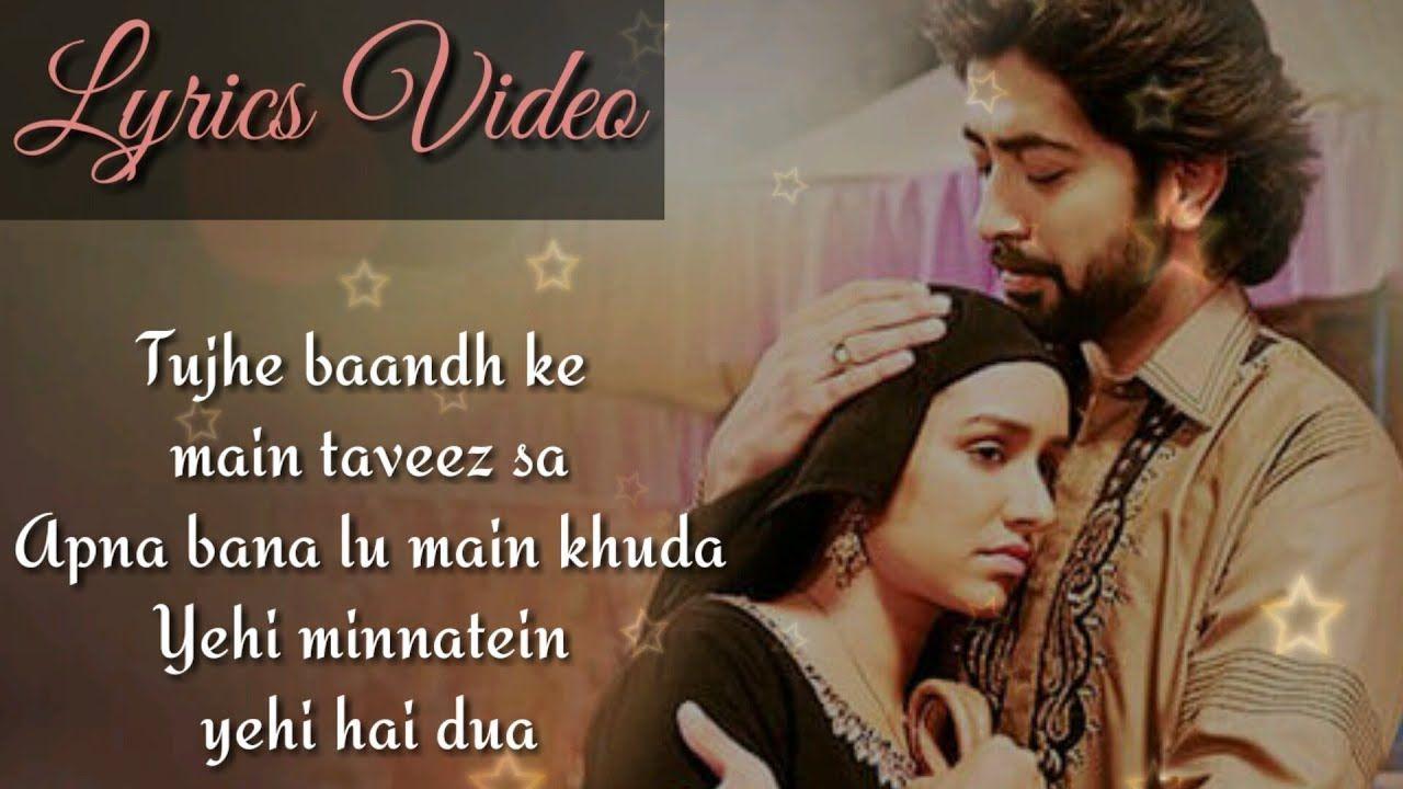 Tere Bina Lyrics Haseena Parkar Arijit Singh Feat Shraddha