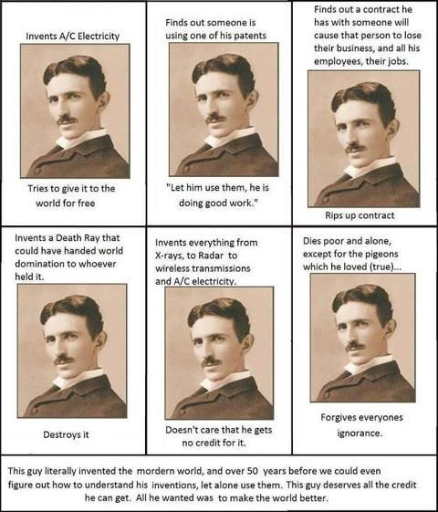 This is why I admire and highly respect him although he is dead. Cheers to all who know Tesla's greatness!  (Thanks S.F.H for sharing this image).   #NikolaTesla #Tesla