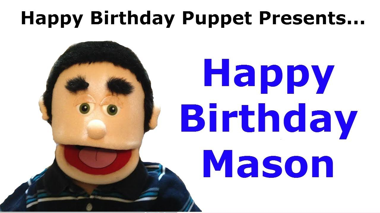 Funny Happy Birthday Mason Birthday Song With Images Funny