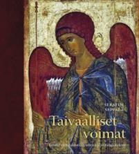 Taivaalliset voimat - enkelit varhaiskristillisyydessä ja juutalaisuudessa, Kirjapaja