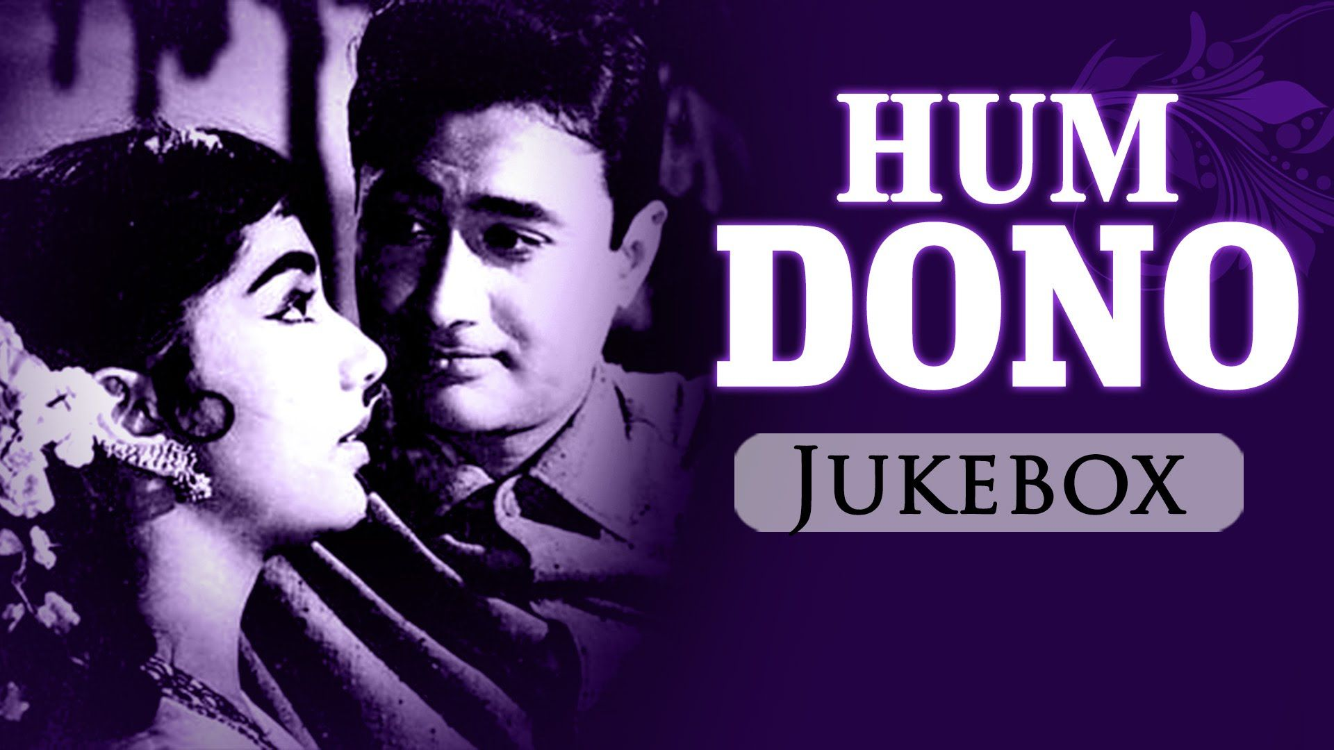 All Songs of Hum Dono - Jukebox - Dev Anand & Sadhana - Evergreen Bollyw.