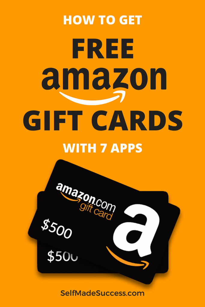 How To Get Free Amazon Gift Cards With 7 Apps In 2020 Self Made Success Amazon Gift Card Free Free Gift Card Generator Amazon Gift Cards