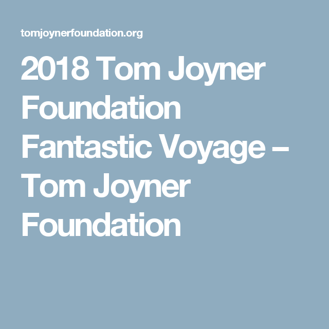 2018 Tom Joyner Foundation Fantastic Voyage