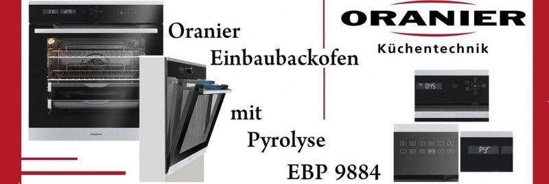 Ihr Oranier Einbaubackofen mit Pyrolyse EBP 9884 - oranier küchengeräte test